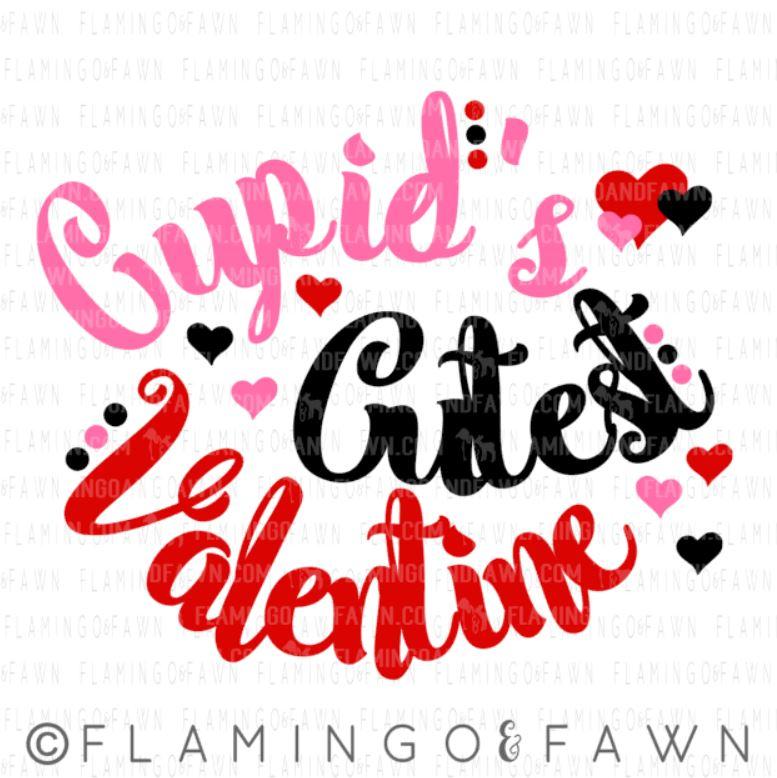 cupids cutest valentine svg