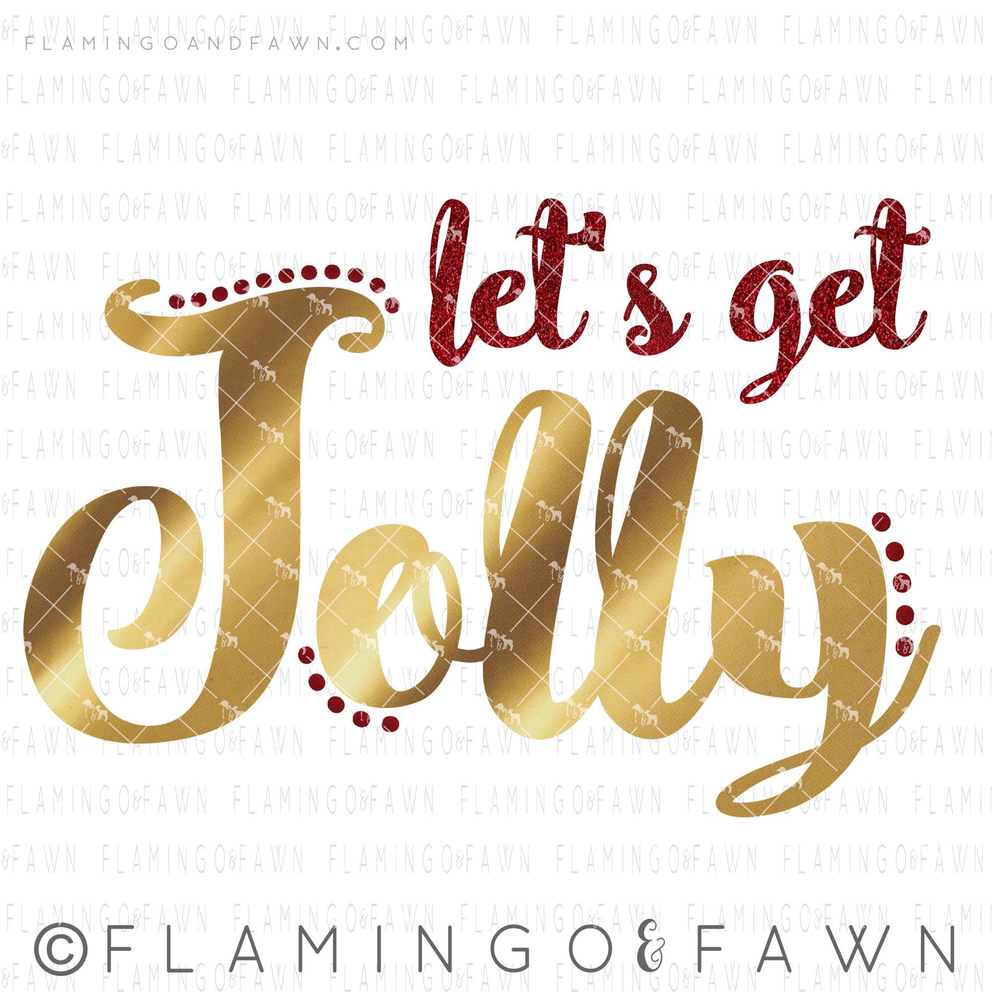 lets get jolly svg