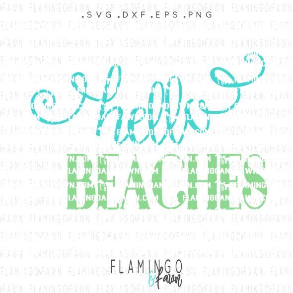 Hello beaches svg