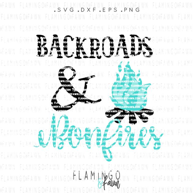 backroads and bonfires svg