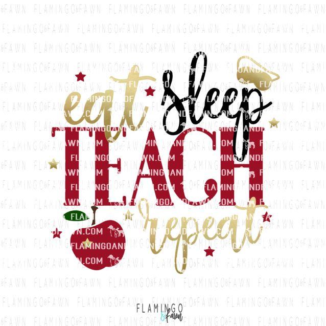 eat sleep teach repeat svg