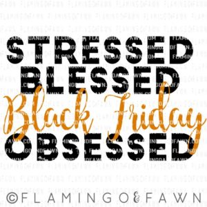 black friday obsessed svg