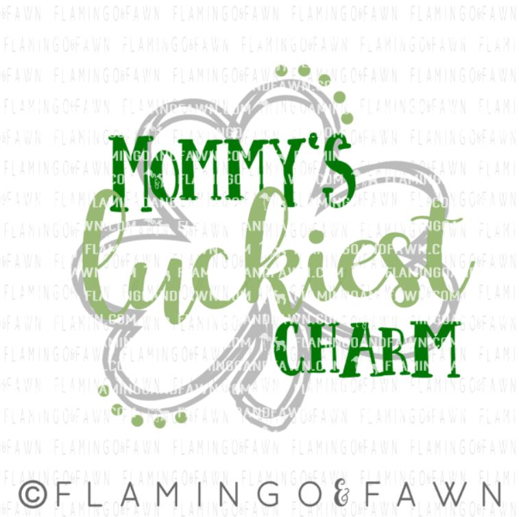 mommys lucky charm svg