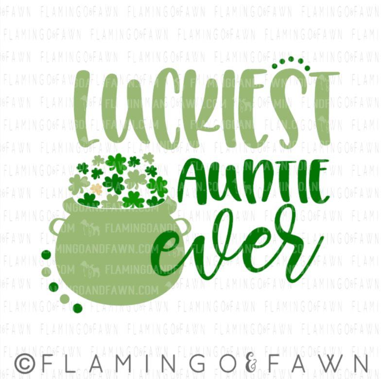 0962 luckiest auntie ever